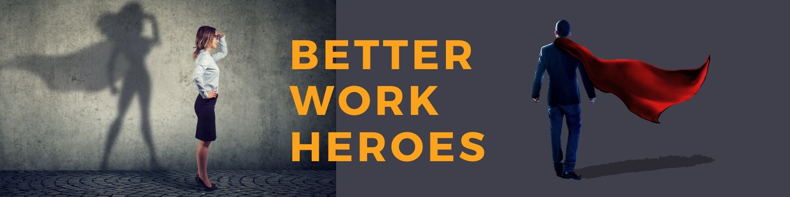 Career Improvement For Talented Individuals Better Work Heroes