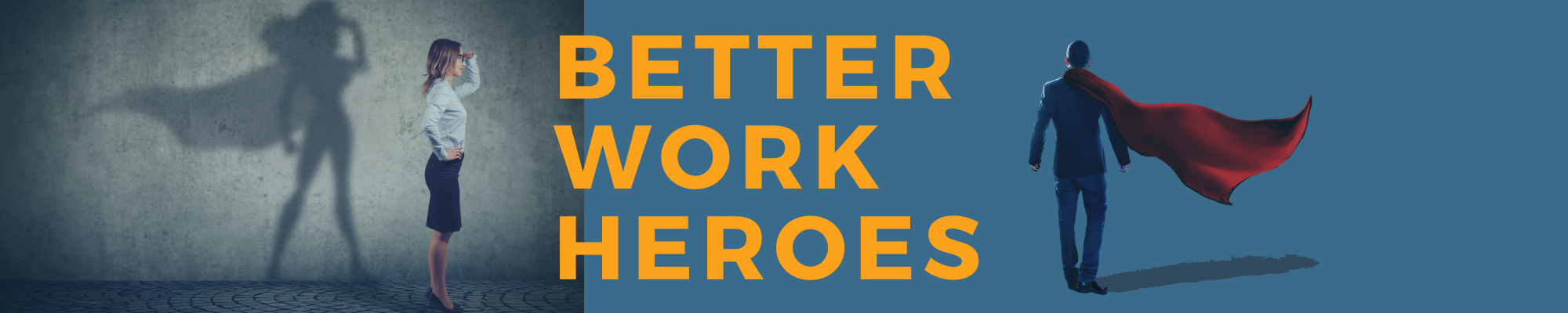 Better Work Heroes