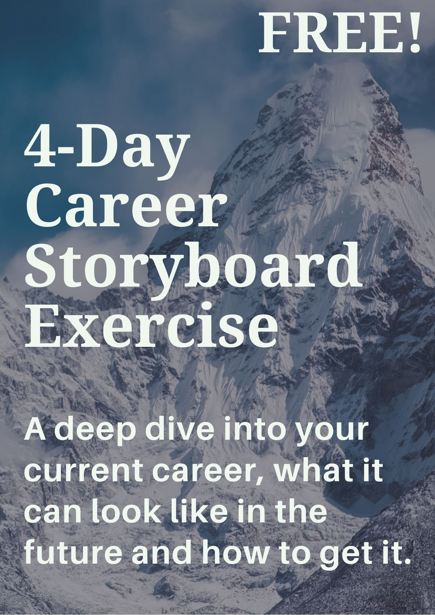 4-day-career-storyboard-exercise
